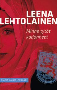 Leena Lehtolainen Minne tytöt kadonneet