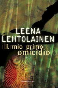 Leena Lehtolainen Il mio primo omicidio