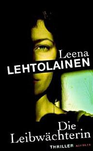 Leena Lehtolainen Die Leibwächterin